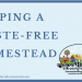 Keeping a Waste-Free Homestead